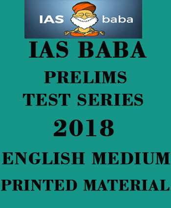 IAS BABA - Prelims Test Series – 2018 -(1 or 21) Test – English Medium –  Printed Material